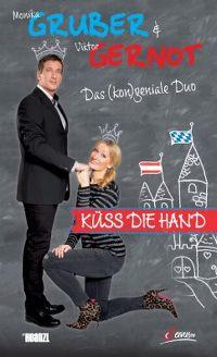 Cover Monika Gruber & Viktor Gernot - Küss die Hand [DVD]